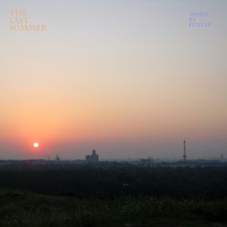 The Last Summer (Aug 2011 Mix)