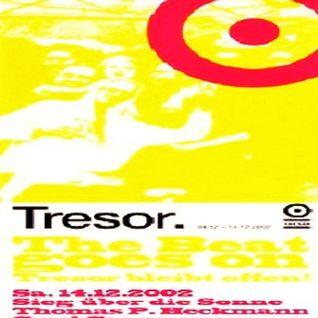 Thomas P. Heckmann @ The Beat Goes On-Tresor bleibt offen! - Tresor Berlin - 14.12.2002