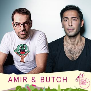 LoveFamilyPark 2014 - Episode 06: Amir & Butch exclusive DJ-Sets