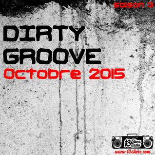 Dirty Groove Show - Octobre 2015