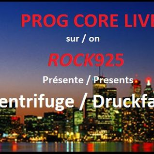 CENTRIFUGE & DRUCKFARBEN (Both i their Entirety) on Prog Core Live - 11-19-14