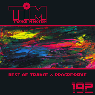 Trance In Motion 192
