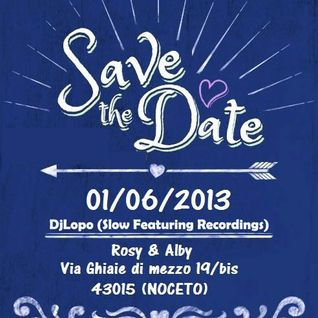 Save The Date - Live house session by DjLopo 01/06/2013