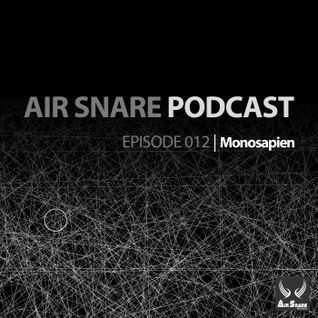 Air Snare Podcast 012 - Monosapien