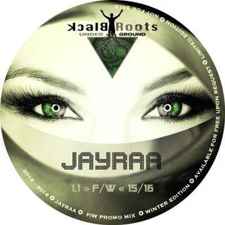 Jayraa - Black Roots 1.1 F/W - 15/16