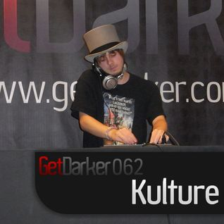 Kulture - GetDarkerTV Live 62