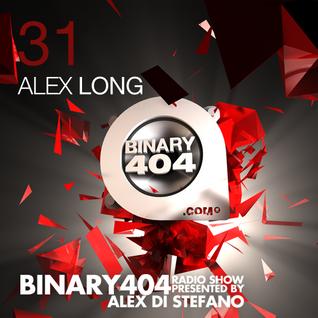 031 - Alex Di Stefano - Binary404 Radio Show /w Alex Long