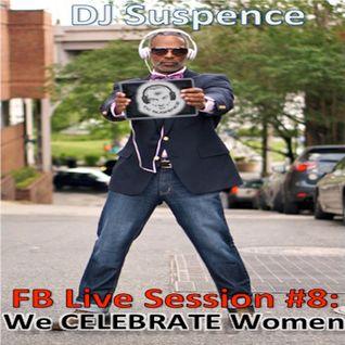 FB Live Session #8:  We CELEBRATE Women
