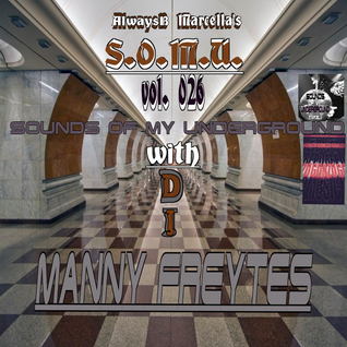 S.O.M.U. 026 with Manny Freytes