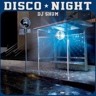DJ Shum . DJ ШУМ - Disco Night pt.1