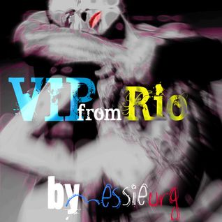 VIP from Rio