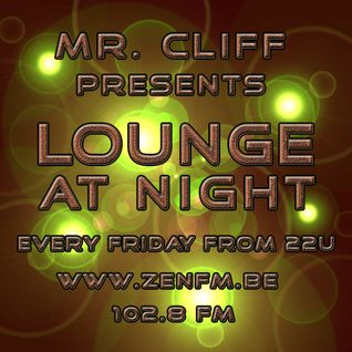 Lounge at Night - Mixed by Mr Cliff / Part10
