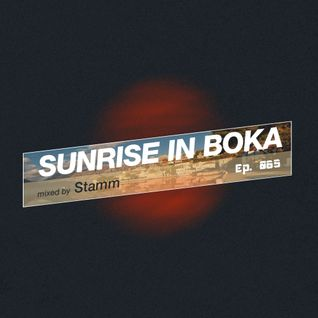 Sunrise in Boka Radio Show (Episode 065)