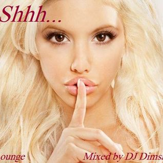 Shhh - Chillout Mix