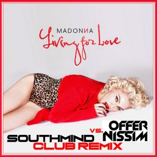 Madonna - living for love (Offer Nissim Remix Club Edit By Southmind)