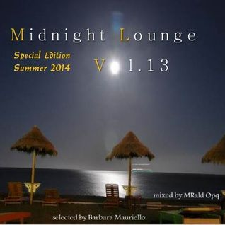 Midnight Lounge Vol.13 /Special Edition Summer 2014