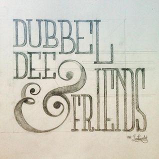 Dubbel Dee & Friends: Toni Rese