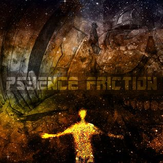 Psyence Friction