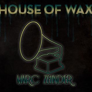 Marc Zehnder - House of Wax 2012