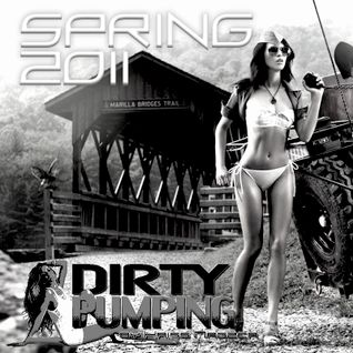 Dirty Pumping - Spring 2011