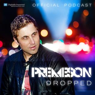 Premeson - Dropped - Episode #33 [DI.fm]