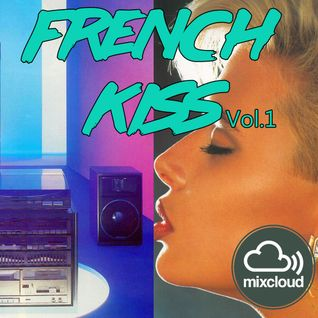 FINAL DJS presents French Kiss Vol.1