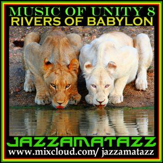 Music Of Unity #8. RIVERS OF BABYLON. Classic Ska & Rocksteady