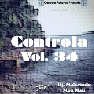 Controla Vol. 34 - Dj. Malcriado