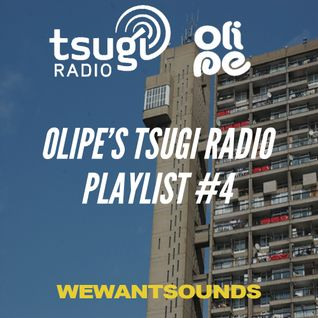 Olipe's Tsugi Radio Playlist #4