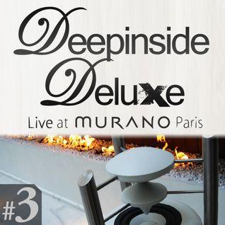 DEEPINSIDE DELUXE @ MURANO Paris (April 2011) Live Part.3