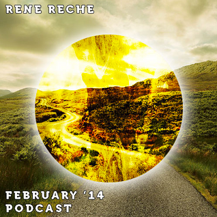 RENE RECHE - February '14 Podcast