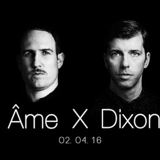 Ame X Dixon Essential Mix 02/04/2016
