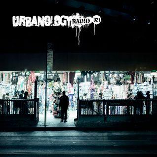 Urbanology Radio 021