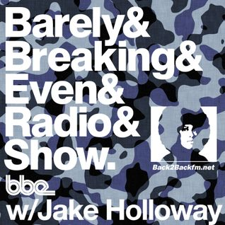 The Barely Breaking Even Show with Jake Holloway - #22 - 11/3/14