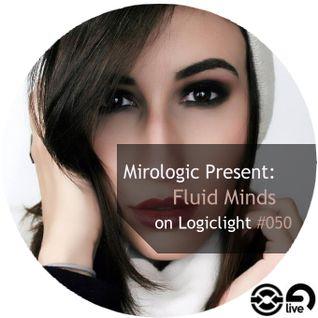 Mirologic Present: Fluid Minds on Logiclight #050