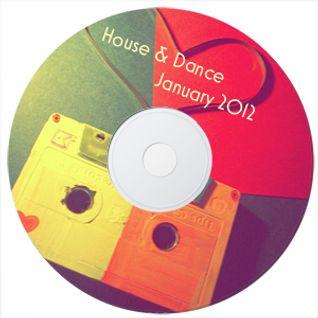 House & Dance January 2012 Set