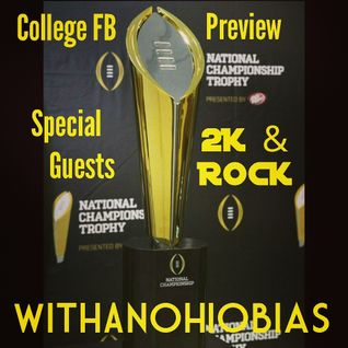 WithAnOhioBias Show #12 College Football Preview