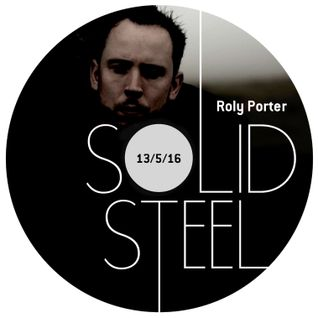 Solid Steel Radio Show 13/5/2016 Hour 1 - Roly Porter
