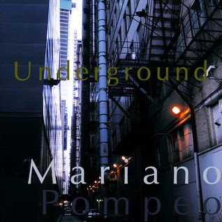 Underground Preview Mariano Pompeo