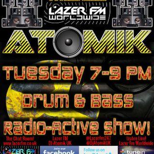 Drum & Bass Radio-Active Show  Live @ Lazer FM Worldwide!