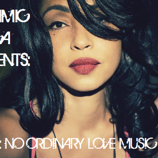 "Dynamic Africa presents - Sade: ""No Ordinary Love"" music mix"