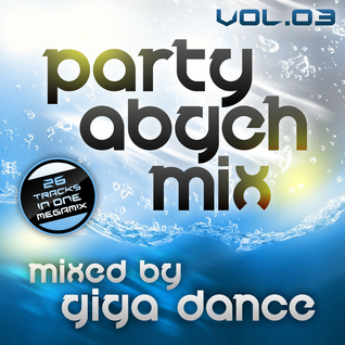 Party Abgeh Mix Vol.03 - mixed by Giga Dance