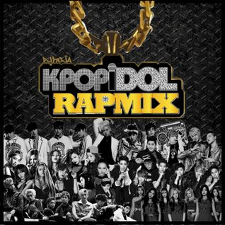 K-POP IDOL RAP MIX
