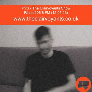 The Clairvoyants - Rinse FM Show w/ PVS & Billy Allen (12.05.13)