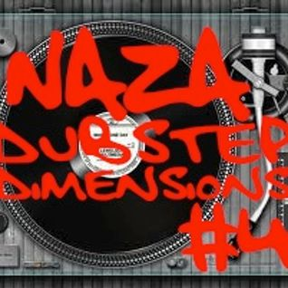 NAZA - DUBSTEP DIMENSIONS #4