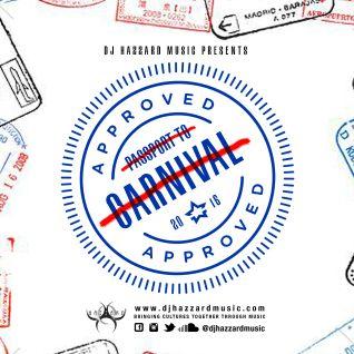 DJ Hazzard Music Presents Passport To Carnival 2016