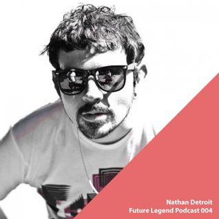Future Legend Podcast 004