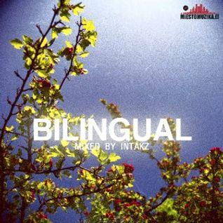 Intakx - Bilingual