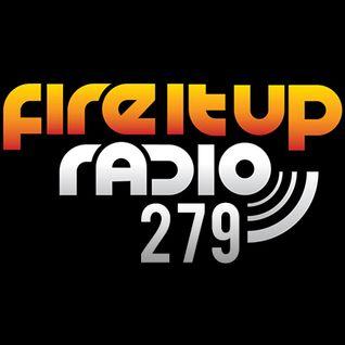 FIUR279 / Fire It Up 279