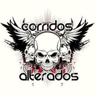 Corridos Alterados 2013 (Dj Robert) Pura Polvadera.